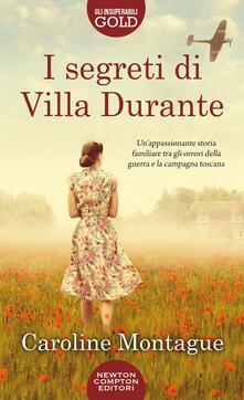 I segreti di Villa Durante - Caroline Montague - copertina