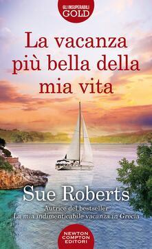 La vacanza più bella della mia vita - Sue Roberts - copertina