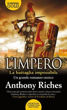 La battaglia impossibile. L'impero - Anthony Riches - copertina