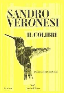 Il colibrì. Copia autografata - Sandro Veronesi - copertina