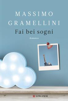 Fai bei sogni. Copia autografata - Massimo Gramellini - copertina
