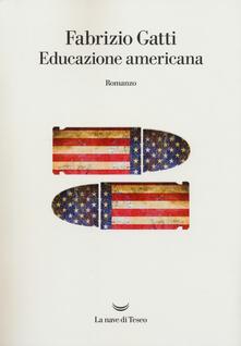 Educazione americana. Copia autografata - Fabrizio Gatti - copertina