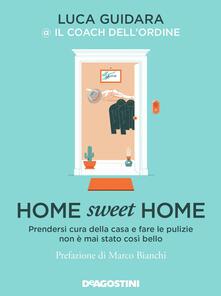 Grandtoureventi.it Home sweet home. Prendersi cura della casa e fare le pulizie non è mai stato così bello. Copia autografata Image
