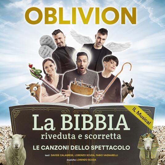La Bibbia riveduta e scorretta. Le canzoni dello spettacolo - CD Audio di Oblivion