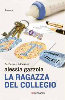 Libro La ragazza del collegio. Copia autografata con ex libris Alessia Gazzola