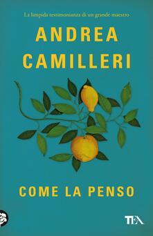 Come la penso - Andrea Camilleri - copertina