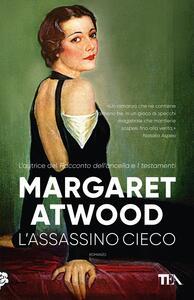 L'assassino cieco - Margaret Atwood - Libro - TEA - TEA ...