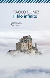 Libro Il filo infinito Paolo Rumiz
