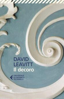 Il decoro - David Leavitt - Libro - Feltrinelli - UE 1+1 | IBS