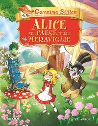 Alice nel paese delle meraviglie di Lewis Carroll - Stilton, Geronimo - wuz.it