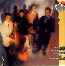 Ain't Gonna Take it No More - Vinile LP di Bellhops