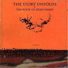 Story Unfolds - Vinile LP di Book of Dead Names