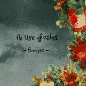 Firetree - Vinile LP di Use of Ashes