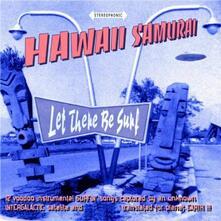 Let There Be Surf - Vinile LP di Hawaii Samurai