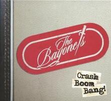 Crash Boom Bang - Vinile LP di Bayonets