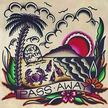 Hey Death - Vinile LP di Pass Away