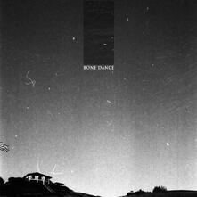 Bone Dance - Vinile LP di Bone Dance