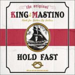 Hold Fast - Vinile LP di King Mastino