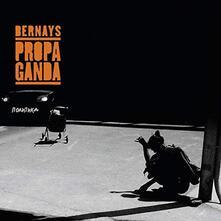 Politika - Vinile LP di Bernays Propaganda