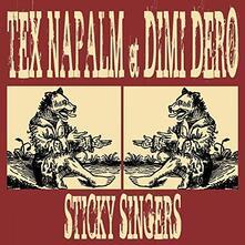 Sticky Singers - Vinile LP di Tex Napalm