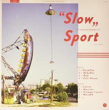 Slow - Vinile LP di Sport
