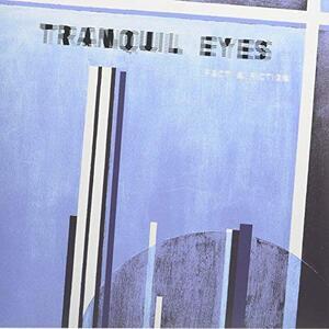 Fact & Fiction - Vinile LP di Tranquil Eyes