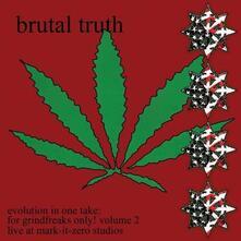 Evolution in One Take - Vinile LP di Brutal Truth