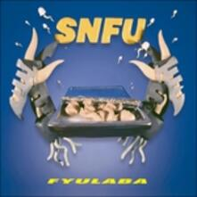 Fyulaba (Anniversary Edition) - Vinile LP di SNFU