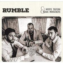 White Tuxedo & Black... - Vinile LP di Rumble
