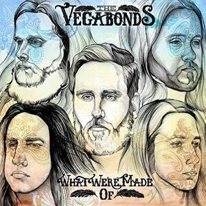 What We're Made of - Vinile LP di Vegabonds