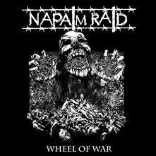 Wheel Of War - Vinile LP di Napalm Raid