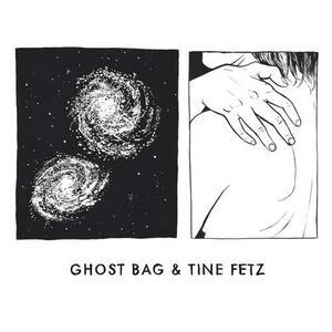 Ghost Bag & Tine Fetz - Vinile LP di Ghost Bag & Tine Fetz