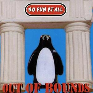 Out of Bounds - Vinile LP di No Fun at All