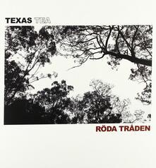 Roda Traden - Vinile LP di Texas Tea