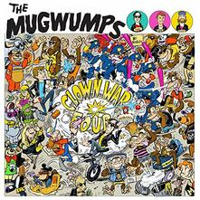 Clown War Four - Vinile LP di Mugwumps