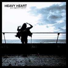 Love Against Capture - Vinile LP di Heavy Hearts