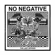 Last Offices - Vinile LP di No Negative