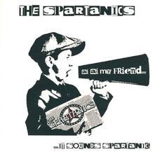 It Sounds Spartanic - Vinile LP di Spartanics