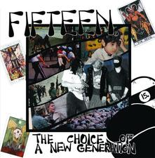 Choice of a New Generation - Vinile LP di Fifteen
