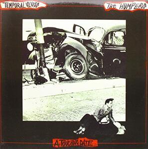 The Humpers - Temporal Sluts - Split - Vinile LP