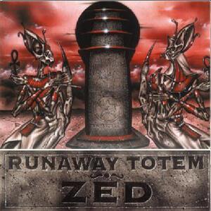 Zed - Vinile LP di Runaway Totem