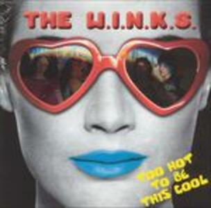 Too Hot to Be This Cool - Vinile LP di Winks