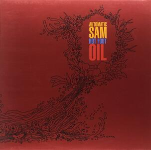 Hot Foot Oil - Vinile LP di Automatic Sam
