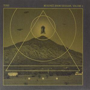 Musinee Doom Session vol.1 - Vinile LP di Tons