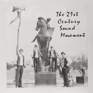 21st Century Sound Movement - Vinile LP