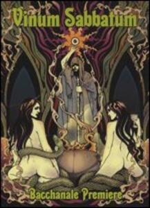 Bacchanale Premiere - Vinile LP di Vinum Sabbatum