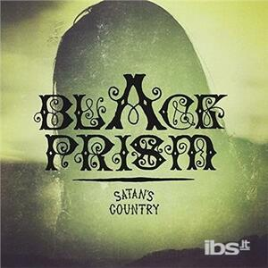Black Prism - Satan's Country - Vinile 7''