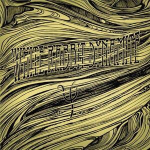 Psi - Vinile LP di White Rabbit Dynamite