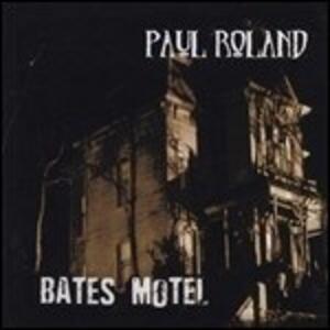 Bates Motel - Vinile LP di Paul Roland