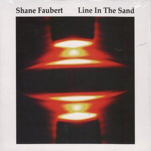 Line In The Sand - Vinile LP di Shane Faubert